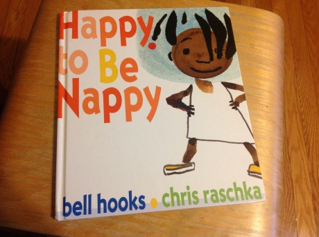 Happy to Be Nappy by bell hooks definitely makes the list of Best Books about #Blackhair